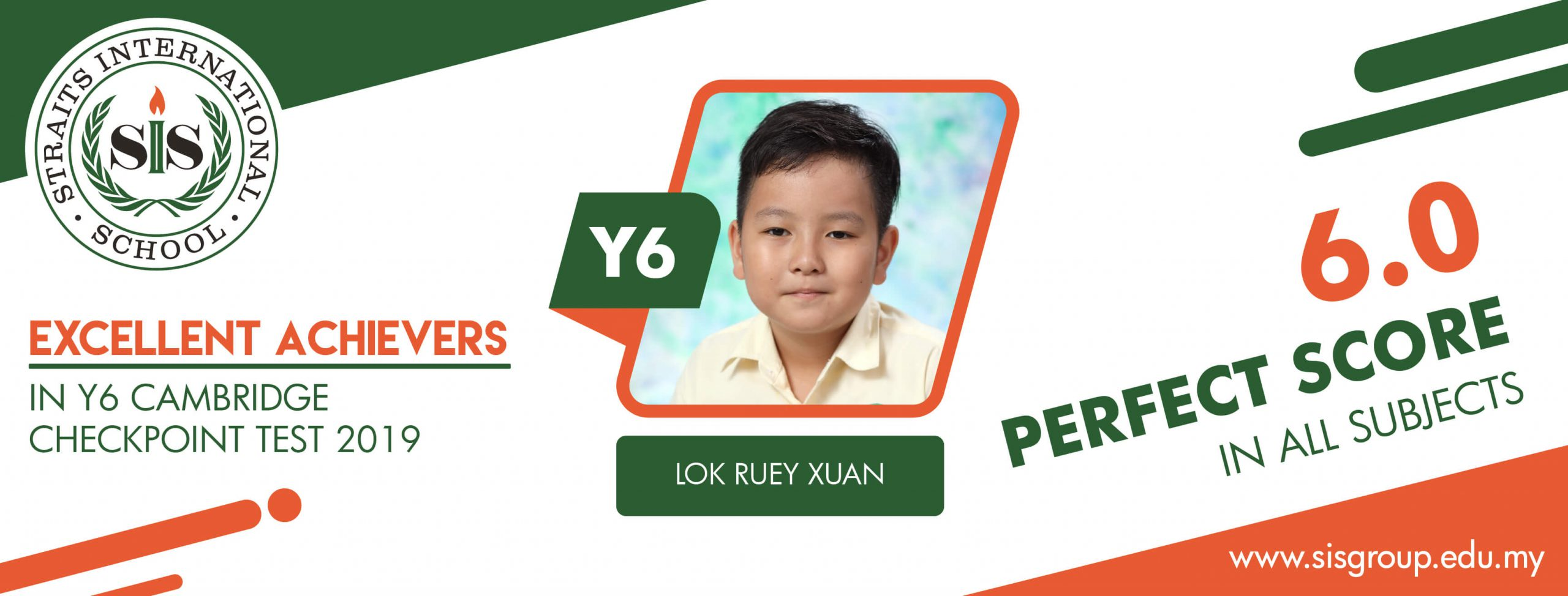 Lok Ruey Xuan, excellent achievers in Y6 Cambridge checkpoint test 2019